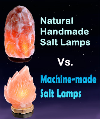 Machine-made Vs Natural Handmade Salt Lamps