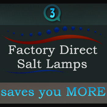 Factory Direct importing Himalayan salt lamps